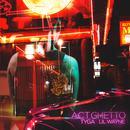 Act Ghetto (Single) (Explicit) thumbnail