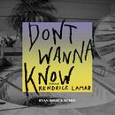 Don't Wanna Know (Ryan Riback Remix) (Single) thumbnail