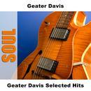 Geater Davis Selected Hits thumbnail