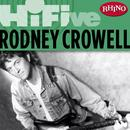 Rhino Hi-Five: Rodney Crowell thumbnail