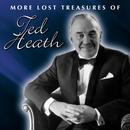More Lost Treasures Of Ted Heath Vol. 1-2 thumbnail