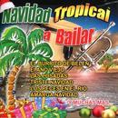 Navidad Tropical A Bailar thumbnail