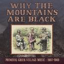 Why The Mountains Are Black - Primeval Greek Village Music: 1907-1960 thumbnail