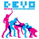 What We Do: Electro-Devo Remix Cornucopia thumbnail