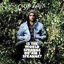 Is The World Strange Or Am I Strange? (Deluxe) thumbnail