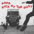 Kick At The Dust thumbnail