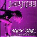 Show Girl (Single) thumbnail