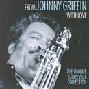 From Johnny Griffin With Love thumbnail