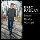 Never Really Wanted (Single) thumbnail
