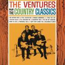The Ventures Play The Country Classics thumbnail