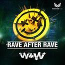 Rave After Rave (Single) thumbnail