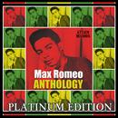 Max Romeo Anthology: Platinum Edition thumbnail