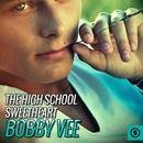 The High School Sweetheart: Bobby Vee thumbnail