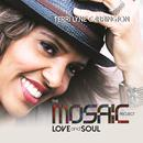 The Mosaic Project: LOVE And SOUL thumbnail