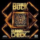 Runnin That Check Up (Single) (Explicit) thumbnail