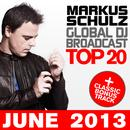 Global DJ Broadcast Top 20 - June 2013 (Including Classic Bonus Track) thumbnail