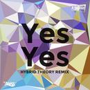 Yes Yes (Hybrid Theory Remix) thumbnail