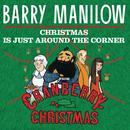 Christmas Is Just Around The Corner (Single) thumbnail