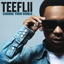 Change Your World (Single) thumbnail