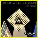 Ghetto Burnin' - 2011 Remixes thumbnail
