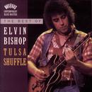 The Best Of Elvin Bishop: Tulsa Shuffle thumbnail