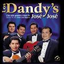 Los Dandy's Y Los Mas Grandes Exitos De José José thumbnail