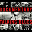 Documentary Talking Blues (Remastered) thumbnail