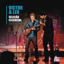 Selecao Essencial - Grandes Sucessos: Victor & Leo (Ao Vivo) thumbnail