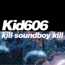Kill Soundboy Kill EP thumbnail