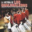 La Historia De Los Chalchaleros (Remastered) thumbnail