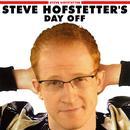 Steve Hofstetter's Day Off (Explicit) thumbnail