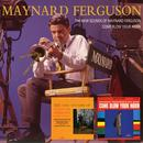 The New Sounds Of Maynard Ferguson / Come Blow Your Horn thumbnail