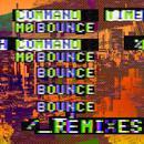 Mo Bounce (Remixes) (Explicit) thumbnail