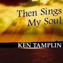 Then Sings My Soul thumbnail