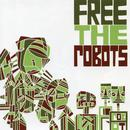 Free The Robots EP thumbnail