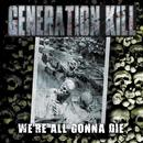 We're All Gonna Die thumbnail