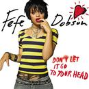 Don't Let It Go To Your Head (Single) thumbnail