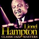 Lionel Hampton. Classic Jazz Master thumbnail