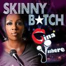 Skinny B**ch (Explicit) thumbnail