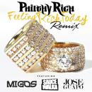 Feeling Rich Today (Remix) [Feat. Migos, Sauce Walka & Jose Guapo] (Explicit) (Single) thumbnail