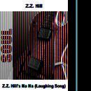 Z.Z. Hill's Ha Ha (Laughing Song) thumbnail