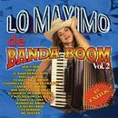 Lo Maximo De Banda Boom Vol. 2 thumbnail