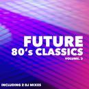 Future 80's Classics, Vol. 3 thumbnail