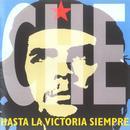 Che: Hasta La Victoria Siempre thumbnail