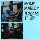 Moms Mabley Breaks It Up (Live) (Explicit) thumbnail