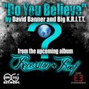 Do You Believe (Single) thumbnail