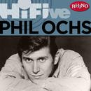 Rhino Hi-Five: Phil Ochs thumbnail