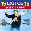 15 Exitos - Mike Laure thumbnail