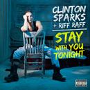 Stay With You Tonight (Single) (Explicit) thumbnail