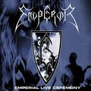 Emperial Live Ceremony thumbnail
